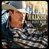 Play & Download Right Now by Clay Walker | Napster