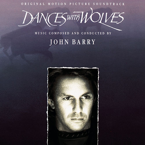 Dances With Wolves by John Barry