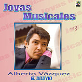 Play & Download Joyas Musicales Vol. 3 el Diluvio by Alberto Vazquez | Napster