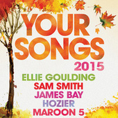Your Songs 2015 by Various Artists