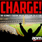 Play & Download Charge: The Ultimate Stadium Organ Jock Jam Collection by Baseball Hockey Sports Crew | Napster