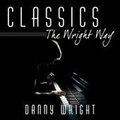 Classics: The Wright Way by Danny Wright