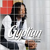 Play & Download Gyptian Special Edition by Gyptian | Napster