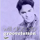 Play & Download Groovolution  (Radio Edit) by Will Donato | Napster