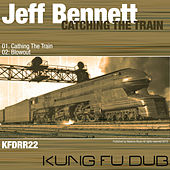 Catching the Train - Single by Jeff Bennett