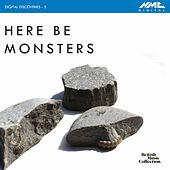 Digital Discoveries, Vol. 5: Here Be Monsters by Various Artists