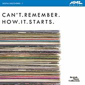 Play & Download Digital Discoveries, Vol. 1: Can't.Remember.How.It.Starts by Various Artists | Napster