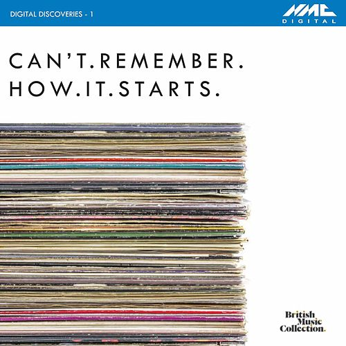 Digital Discoveries, Vol. 1: Can't.Remember.How.It.Starts by Various Artists