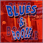 Blues & Booze by Various Artists