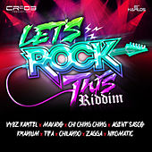 Play & Download Let's Rock This Riddim by Various Artists | Napster