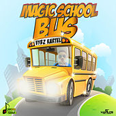 Play & Download Magic School Bus by VYBZ Kartel | Napster