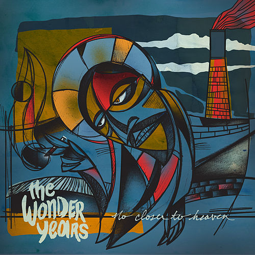 Play & Download No Closer to Heaven by The Wonder Years | Napster