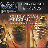 Bing Crosby & Friends Christmas Special by Bing Crosby
