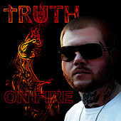 On Fire by Truth