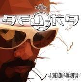 Play & Download Check Ya Boy by Afu-Ra | Napster
