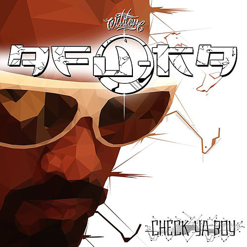 Play & Download Check Ya Boy by Afu-Ra | Napster