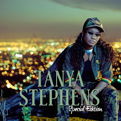 Tanya Stephens Special Edition by Tanya Stephens