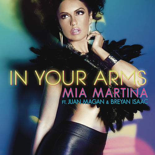 In Your Arms by Mia Martina