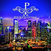 Play & Download Singapore Lounge by Various Artists | Napster