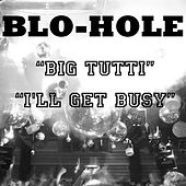 Play & Download Blo-Hole by Blohole | Napster