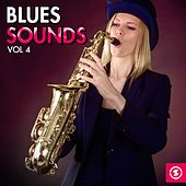 Play & Download Blues Sounds, Vol. 4 by Various Artists | Napster