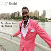 Play & Download Dance Dance Dance (The Weekend) by Jeff Redd | Napster