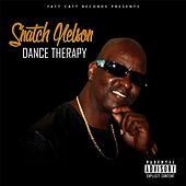 Play & Download Dance Therapy by Snatch Nelson | Napster