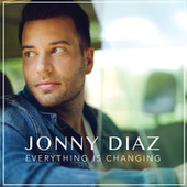 Play & Download Everything Is Changing by Jonny Diaz | Napster