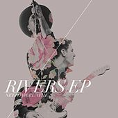 Play & Download Rivers EP by Needtobreathe | Napster