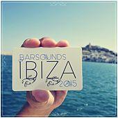 Barsounds Ibiza 2015 by Various Artists