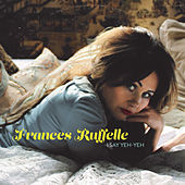 Play & Download I Say Yeh-Yeh by Frances Ruffelle | Napster