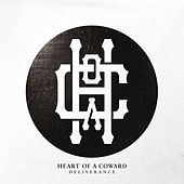 Play & Download Deliverance by Heart Of A Coward | Napster