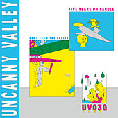 Play & Download Uncanny Valley: Five Years On Parole - Gems from the Vaults by Various Artists | Napster