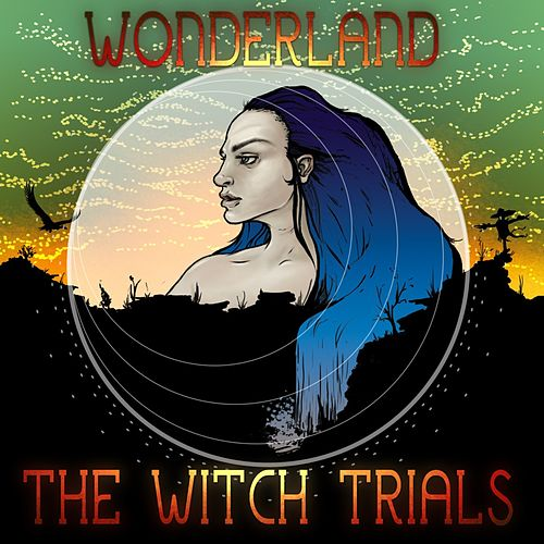 Play & Download Wonderland - Single by The Witch Trials | Napster