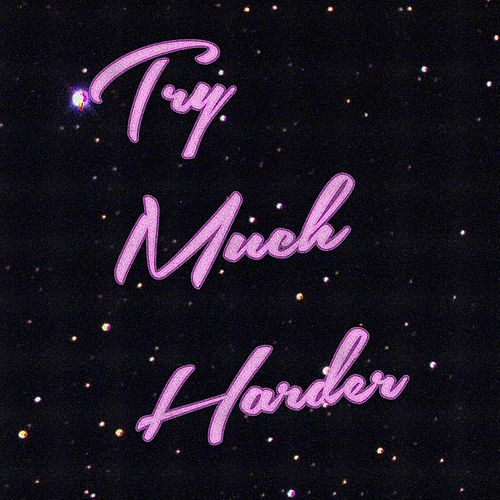 Play & Download Try Much Harder by Glassio | Napster