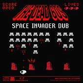 Play & Download Space Invader Dub by The Dead 60s | Napster