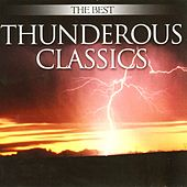 The Best Thunderous Classics by Various Artists