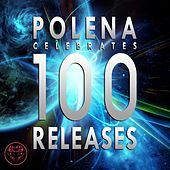 Play & Download Polena Celebrates 100 Releases by Various Artists | Napster