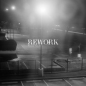 Missed You at L - EP by Rework