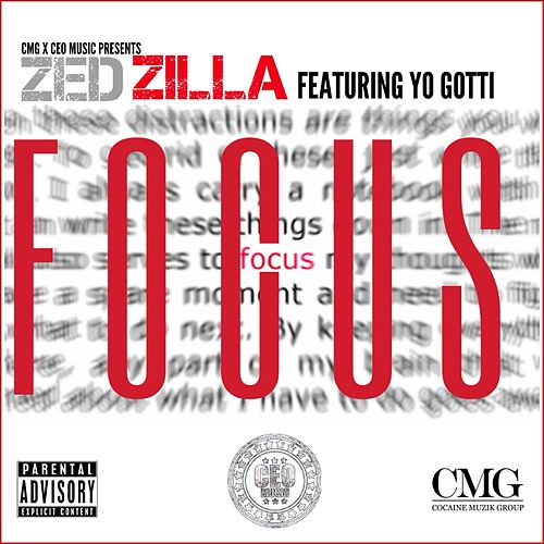 Play & Download Focus (feat. Yo Gotti) by Zed Zilla | Napster