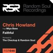 Play & Download Faithful (feat. Miya Bass) by Chris Howland | Napster