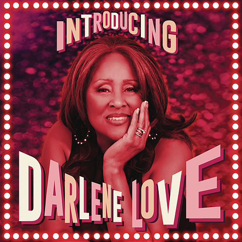 Introducing Darlene Love by Darlene Love