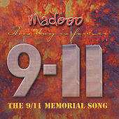Play & Download The 9/11 Memorial Song (This Day Is Forever) - Single by Madooo | Napster