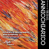 Play & Download The Music of Michael Annicchiarico by University of New Hampshire Wind Symphony | Napster