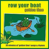 Play & Download Row Your Boat - Golden Time by Kidzone | Napster