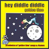 Play & Download Hey Diddle Diddle - Golden Time by Kidzone | Napster
