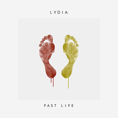 Play & Download Past Life by Lydia | Napster