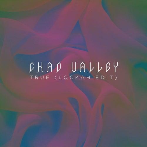 True (Lockah Remix) - Single by Chad Valley