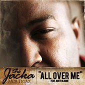 Play & Download All Ova Me (Single) by The Jacka | Napster