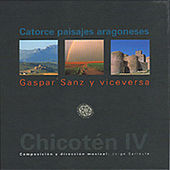 Play & Download Chicotén Iv, Catorce Paisajes Aragoneses by Vice Versa | Napster